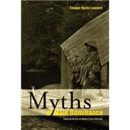 Myths of Male Dominance: Collected Articles on Women Cross-Culturally by Leacock, Eleanor Burke, 9781931859578