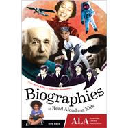 Biographies to Read Aloud With Kids: From Alvin Ailey to Zishe the Strongman by Reid, Rob, 9781937589578