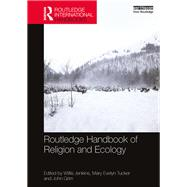 Routledge Handbook of Religion and Ecology by Jenkins; Willis J., 9781138789579