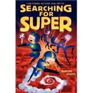 Searching for Super by Jensen, Marion, 9780062209580