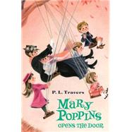 Mary Poppins Opens the Door by Travers, P. L.; Shepard, Mary; Sims, Agnes, 9780544439580