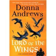 Lord of the Wings A Meg Langslow Mystery by Andrews, Donna, 9781250049582