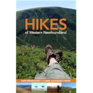 Hikes of Western Newfoundland by Broadhurst, Katie; Fortin, Alexandra, 9781927099582