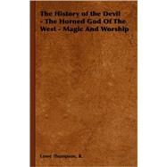 The History of the Devil by Thompson, R. Lowe, 9781406799583