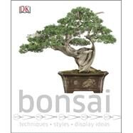 Bonsai by DK Publishing, 9781465419583