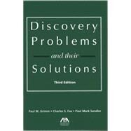 Discovery Problems and Their Solutions by Grimm, Paul W.; Fax, Charles S.; Sandler, Paul Mark, 9781614389583
