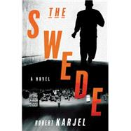 The Swede by Karjel, Robert, 9780062339584
