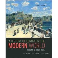 A History of Europe in the Modern World, Volume 2 by Palmer, R. R.; Colton, Joel; Kramer, Lloyd, 9780077599584