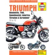 Triumph Bonneville, T100, Speedmaster, America, Thruxton & Scrambler '01 to '12 by Haynes Manuals, 9780857339584