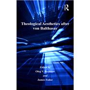 Theological Aesthetics after von Balthasar by Fodor,James, 9781138259584