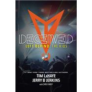 Deceived by LaHaye, Tim F.; Jenkins, Jerry B.; Fabry, Chris (CON), 9781414399584