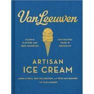 Van Leeuwen Artisan Ice Cream by O'Neill, Laura; Van Leeuwen, Ben; Van Leeuwen, Pete; Massov, Olga (CON); Bensimon, Sidney, 9780062329585