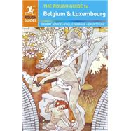 The Rough Guide to Belgium and Luxembourg by Rough Guides, 9781409369585