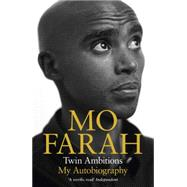Twin Ambitions - My Autobiography by Farah, Mo; Gray, Kes, 9781444779585
