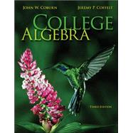 College Algebra by Coburn, John; Coffelt, Jeremy, 9780073519586