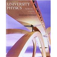 University Physics with Modern Physics, Volume 1 (Chs. 1-20) and MasteringPhysics with Pearson eText & ValuePack Access Card by Young, Hugh D., 9780134209586