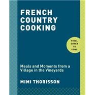 French Country Cooking by Thorisson, Mimi, 9780553459586