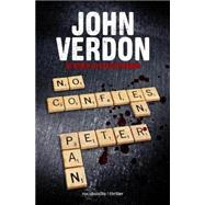 No confies en Peter Pan / Peter Pan Must Die: by Verdon, John, 9788415729587