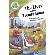 The Elves and the Trendy Shoes by Foster, Evelyn; Venturini, Claudia, 9780778719588