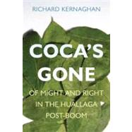 Coca's Gone by Kernaghan, Richard, 9780804759588