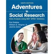 Adventures in Social Research by Babbie, Earl; Wagner, William E., III; Zaino, Jeanne, 9781483359588