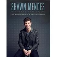 Shawn Mendes Ultimate Fan Book by Croft, Malcolm, 9781780979588