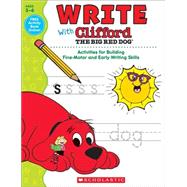 Write With Clifford The Big Red Dog by Unknown, 9780545819589