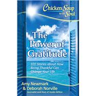 The Power of Gratitude by Newmark, Amy; Norville, Deborah, 9781611599589