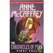 The Chronicles of Pern: First Fall by MCCAFFREY, ANNE, 9780345419590