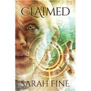 Claimed by Fine, Sarah, 9781477849590