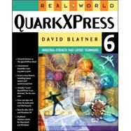 Real World Quarkxpress 6 by Blatner, David, 9780321199591