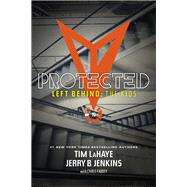 Protected by LaHaye, Tim F.; Jenkins, Jerry B.; Fabry, Chris (CON), 9781414399591