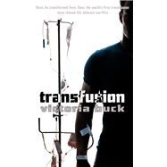 Transfusion by Buck, Victoria, 9781611169591