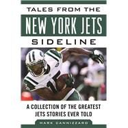 Tales from the New York Jets Sideline by Cannizzaro, Mark, 9781613219591