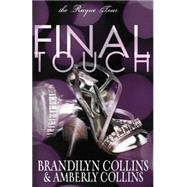 Final Touch by Collins, Brandilyn; Collins, Amberly, 9780310749592