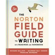 Norton Field Guide to Writing, with Readings and Handbook by BULLOCK,RICHARD, 9780393919592