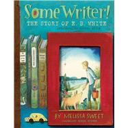 Some Writer! by Sweet, Melissa, 9780544319592
