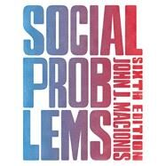 Social Problems, 6e by Macionis, John J., 9780133909593
