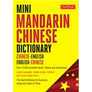 Mini Mandarin Chinese Dictionary by Lee, Philip Yungkin; Chan, Crystal; Fan, Jiageng, 9780804849593