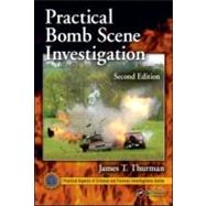 Practical Bomb Scene Investigation, Second Edition