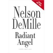 Radiant Angel by DeMille, Nelson, 9781455589593