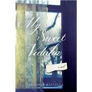 My Sweet Vidalia by Mantella, Deborah, 9781630269593