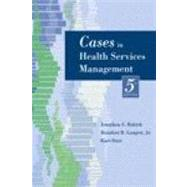 Cases in Health Services Management by Rakich, Jonathon S., 9781932529593