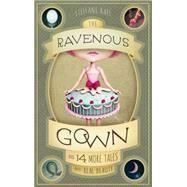 The Ravenous Gown by Raff, Steffani, 9781939629593