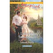 Lakeside Sweetheart by Worth, Lenora, 9780373719594