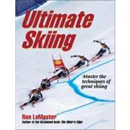 Ultimate Skiing by LeMaster, Ron, 9780736079594