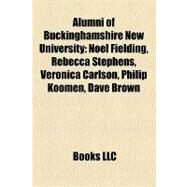 Alumni of Buckinghamshire New University by , 9781158329595