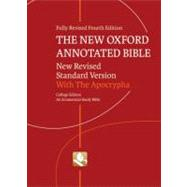 The New Oxford Annotated Bible with Apocrypha New Revised Standard Version, College Edition by Unknown, 9780195289596