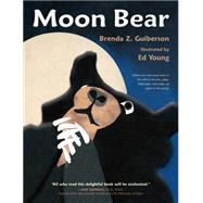 Moon Bear by Guiberson, Brenda Z.; Young, Ed, 9781250079596