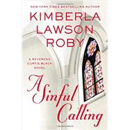 A Sinful Calling by Roby, Kimberla Lawson, 9781455559596